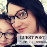 Slipping Through My Fingers – Guest Post