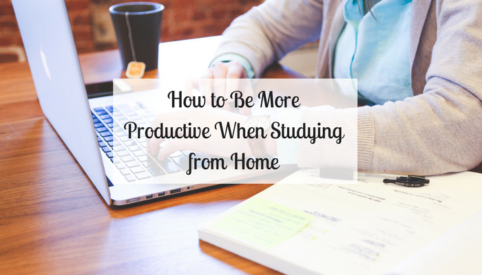 How to Be More Productive When Studying from Home