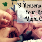9 Reasons Why Your Baby Might Cry ft Care Co-Lactase