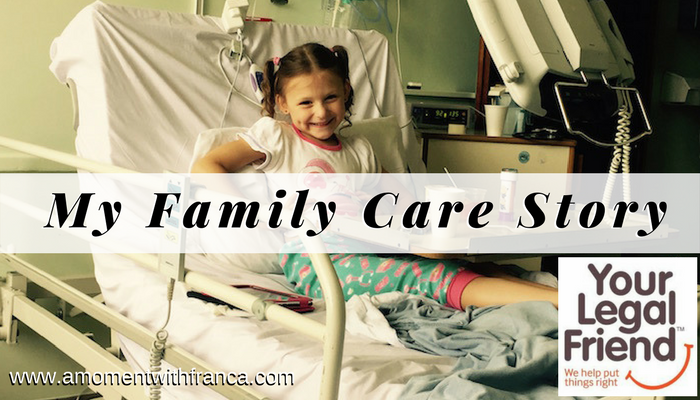 My Family Care Story with Your Legal Friend