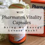Will Pharmaton Vitality Capsules Bring My Energy Levels Back?