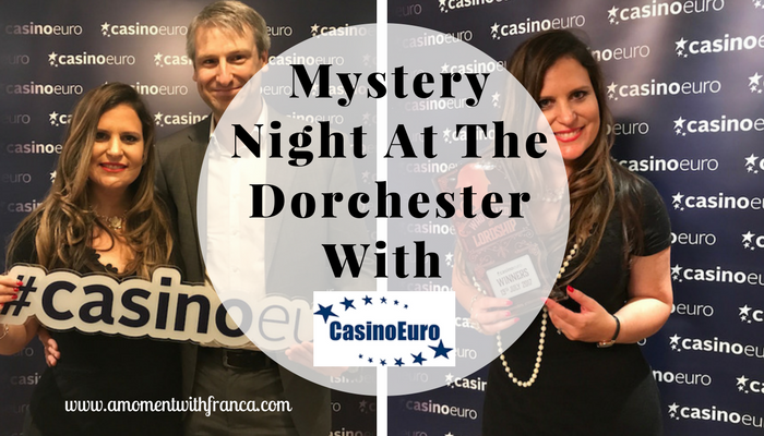 Mystery Night At The Dorchester With CasinoEuro