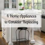 4 Home Appliances to Consider Replacing
