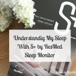 Understanding My Sleep With S+ by ResMed Sleep Monitor