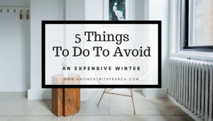 5 Things To Do To Avoid An Expensive Winter
