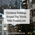 Christmas Holidays Around The World With Treated.com