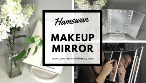 Loving My New Hamswan Makeup Mirror