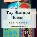 Toy Storage Ideas For Parents