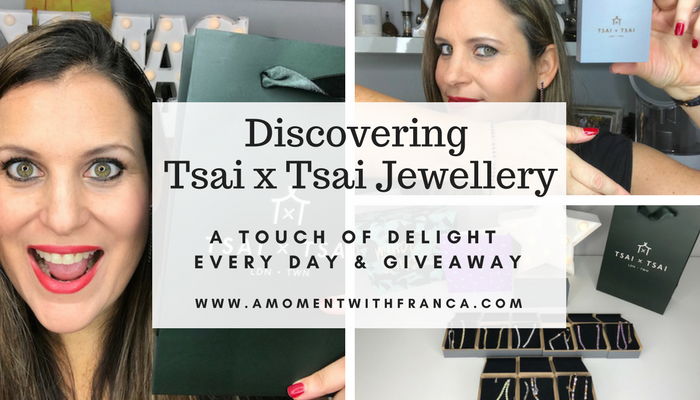Discovering Tsai x Tsai Jewellery – A Touch Of Delight Every Day & Giveaway