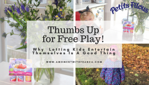 Thumbs Up for Free Play! Why Letting Kids Entertain Themselves Is A Good Thing