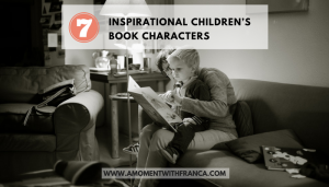 7 Inspirational Children's Book Characters