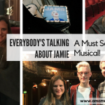 Everybody's Talking About Jamie: A Must See Musical!