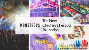 Monstrous – The New Children's Festival In London