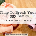 Time To Break Your Piggy Banks Thanks To Coinstar