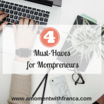 4 Must-Haves for Mompreneurs