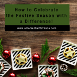 How to Celebrate the Festive Season with a Difference!