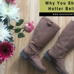 Why You Should Get Hotter Belle Boots