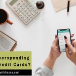 Are You Overspending On Your Credit Cards?