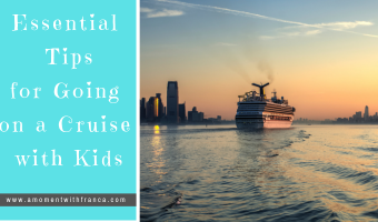 Essential Tips for Going on a Cruise with Kids