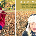 Regatta Outdoors – Fabulous Winter Jackets For The Whole Family