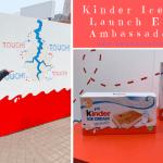 Kinder Ice Cream Launch Event & Ambassador Role