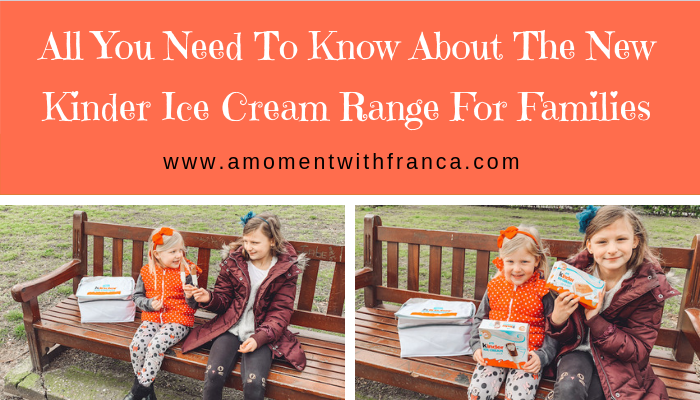 All You Need To Know About The New Kinder Ice Cream Range For Families