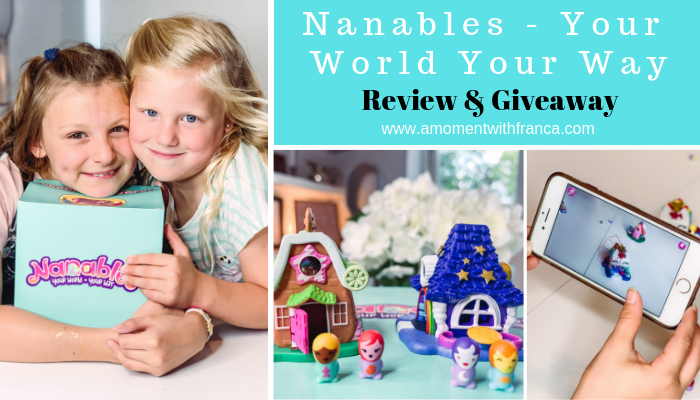 Nanables – Your World Your Way Review & Giveaway