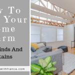How To Keep Your Home Warm With Blinds And Curtains