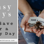 Easy Ways To Save For A Rainy Day