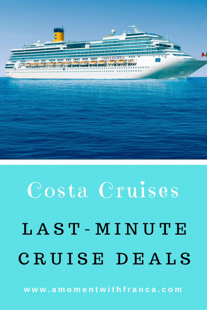 Last Minute Cruises >> Last Minute Cruise Deals With Costa Cruises A Moment With