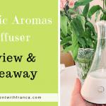 Organic Aromas Diffuser Review