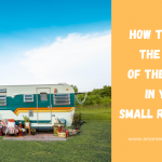 How To Make The Most Of The Space In Your Small RV Rental