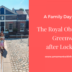 The Royal Observatory Greenwich: A Family Day Out After Lockdown