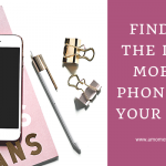 Finding the Right Mobile Phone for Your Child